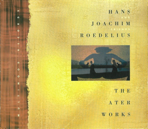 Hans-Joachim Roedelius and Friends — Theaterworks