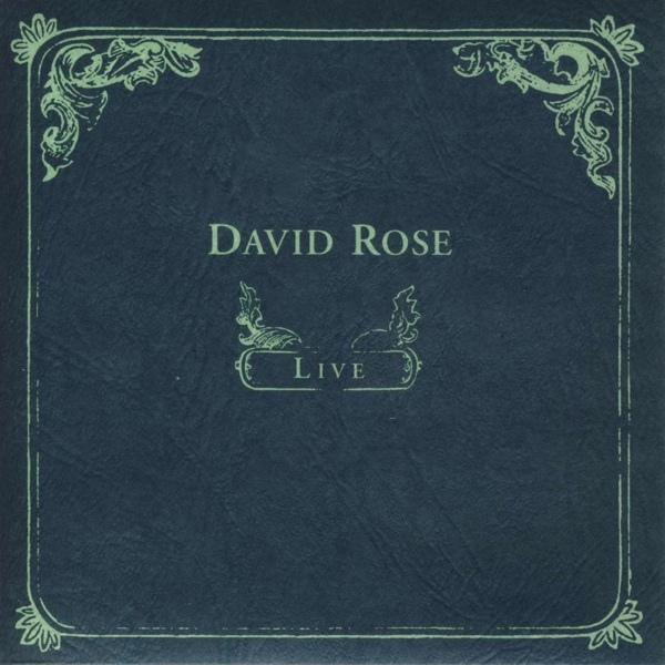 David Rose — Live