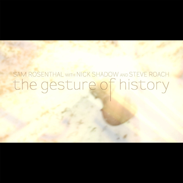 The Gesture of History cover art