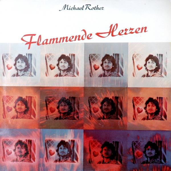 Michael Rother — Flammende Herzen