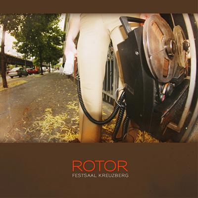Rotor — Festsaal Kreuzberg