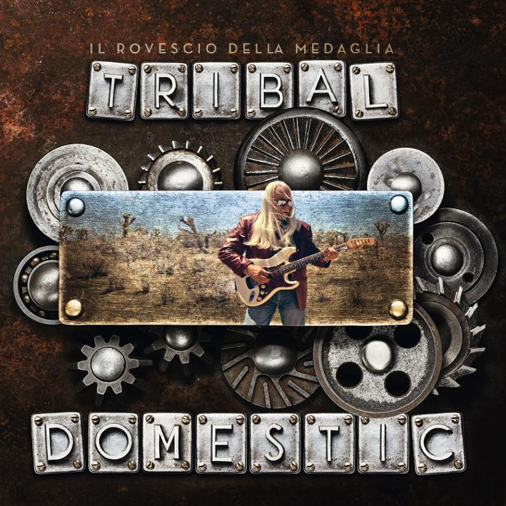 Il Rovescio della Medaglia — Tribal Domestic