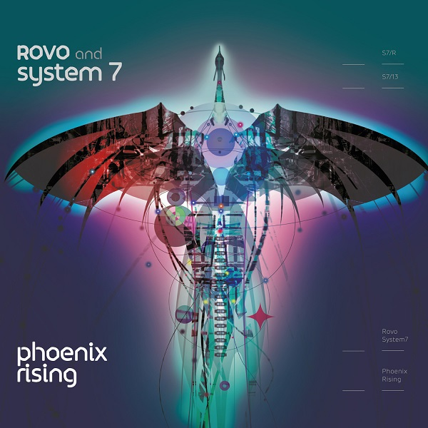 Rovo and System 7 — Phoenix Rising