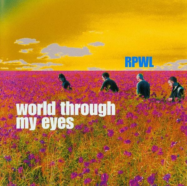 RPWL — World through My Eyes
