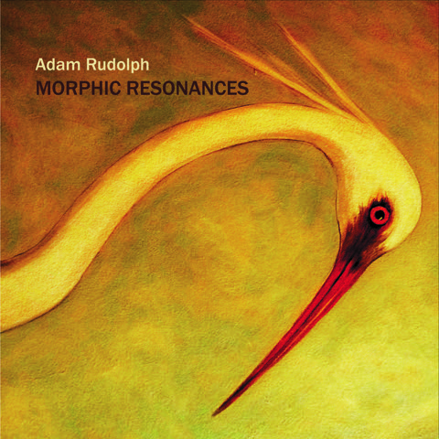 Adam Rudolph - Morphic Resonances cover