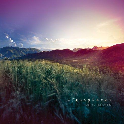 Rudy Adrian — Atmospheres