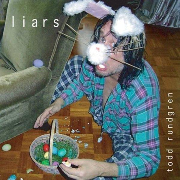Todd Rundgren — Liars