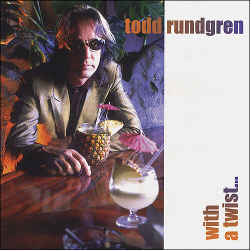 Todd Rundgren - With a Twist cover art