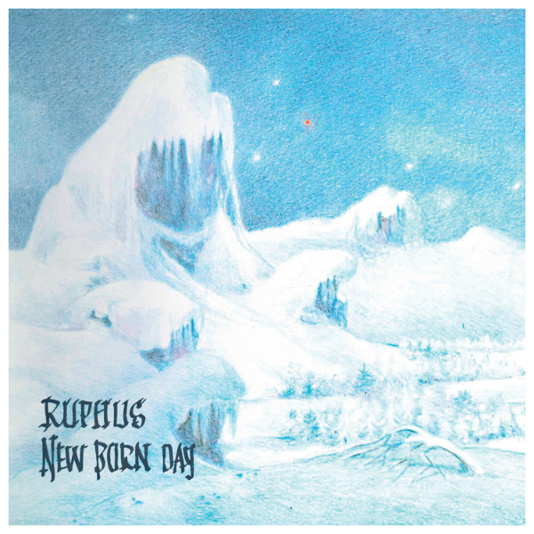 Ruphus — New Born Day