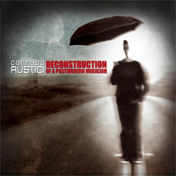 Corrado Rustici — Deconstruction of a Postmodern Musician