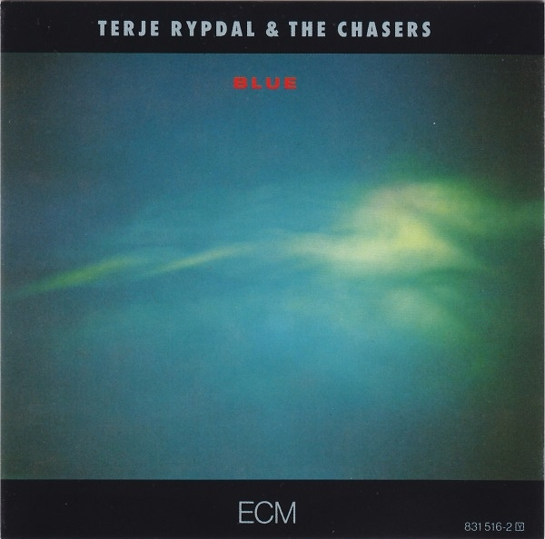 Terje Rypdal & the Chasers — Blue
