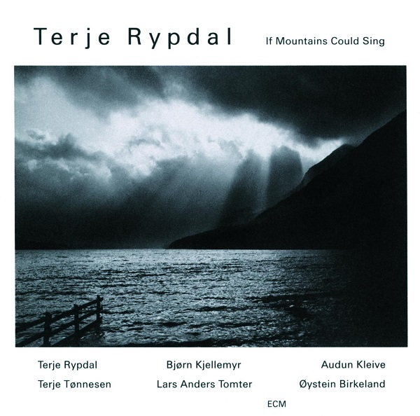 Terje Rypdal — If Mountains Could Sing