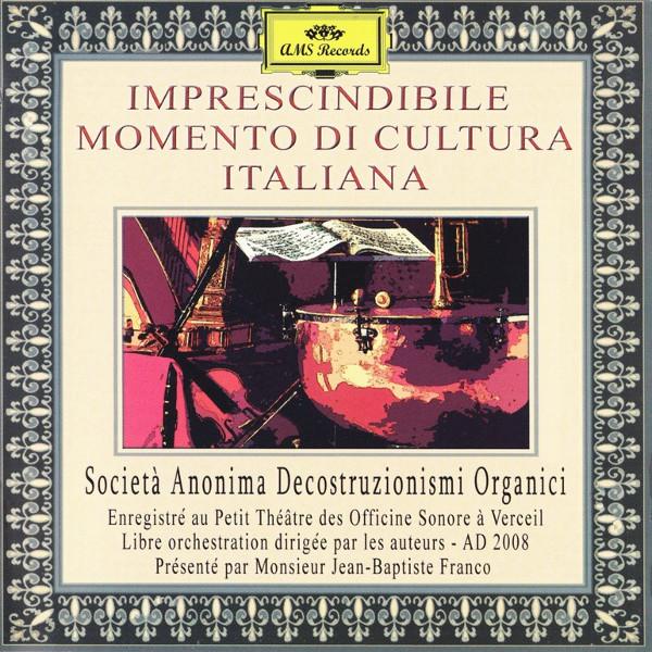 Società Anonima Decostruzionismi Organici (SADO) — Imprescindibile Momento di Cultura Italiana