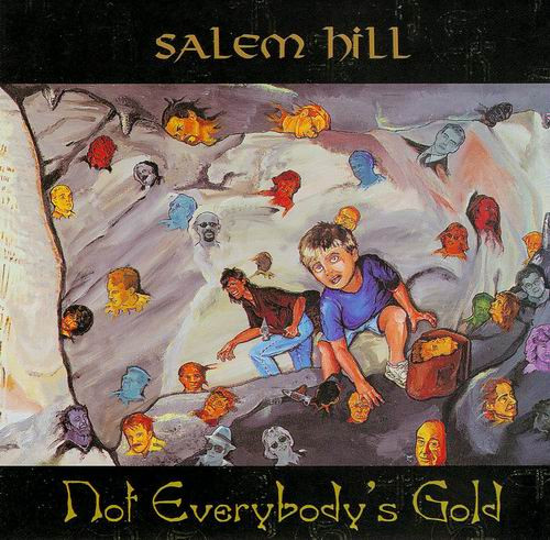 Salem Hill — Not Everybody's Gold