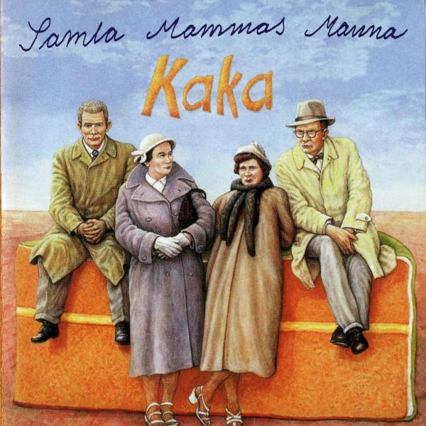 Samla Mammas Manna — Kaka