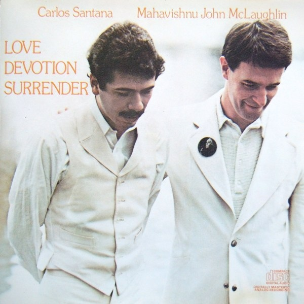 Carlos Santana & John McLaughlin — Love Devotion Surrender