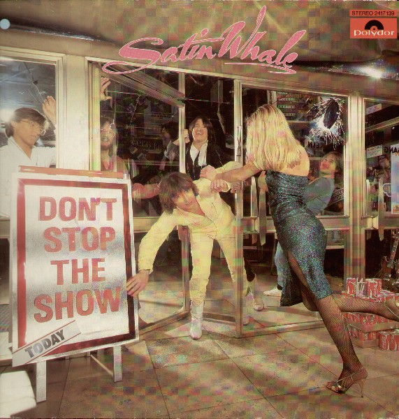 Satin Whale — Don't Stop the Show