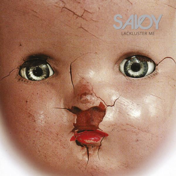 Savoy — Lackluster Me