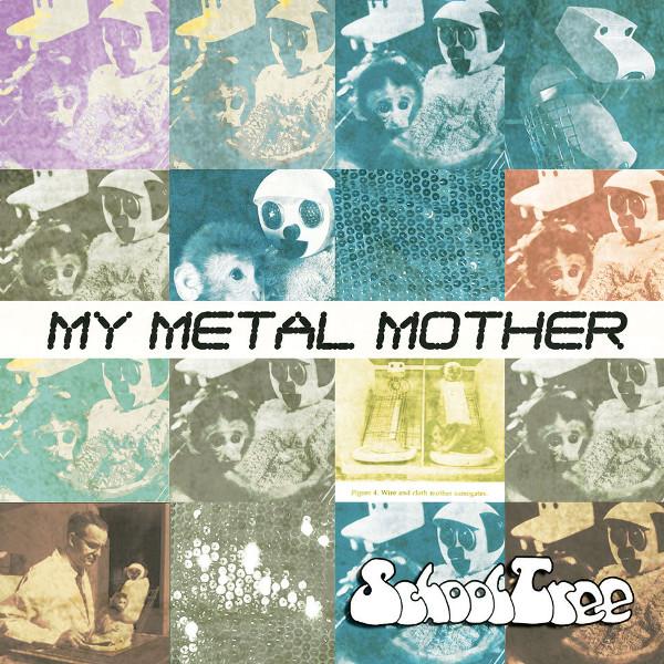 Schooltree — My Metal Mother