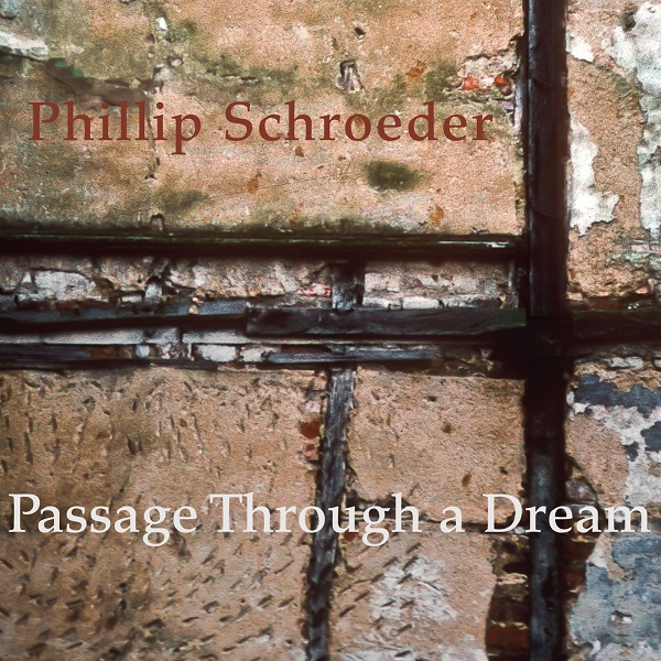 Phillip Schroeder — Passage through a Dream