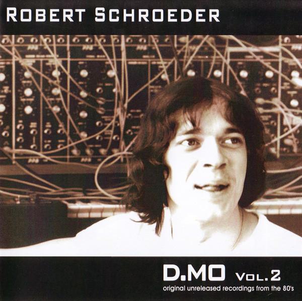 Robert Schroeder — D.MO Vol. 2