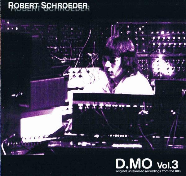 Robert Schroeder — D.MO Vol. 3