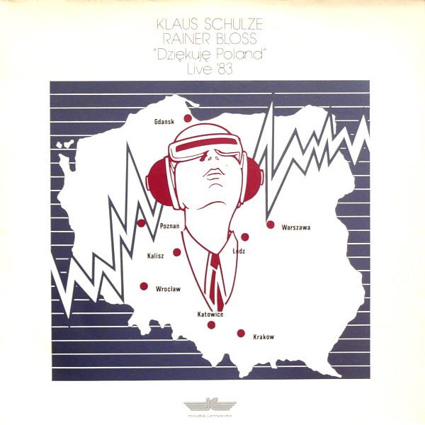 Klaus Schulze / Rainer Bloss — Dziekuje Poland Live '83