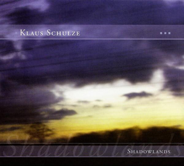 Klaus Schulze — Shadowlands