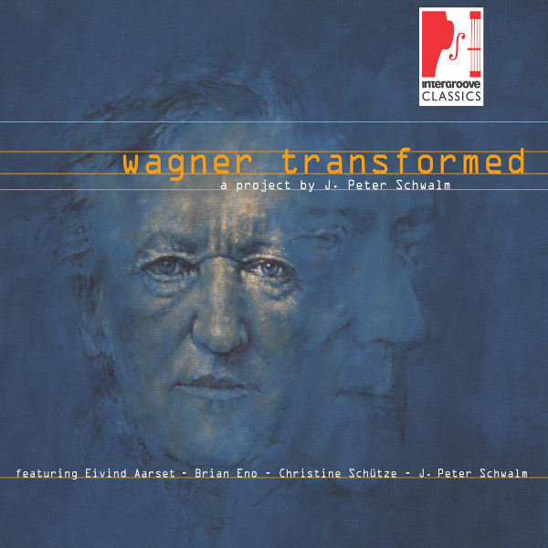 J. Peter Schwalm — Wagner Transformed