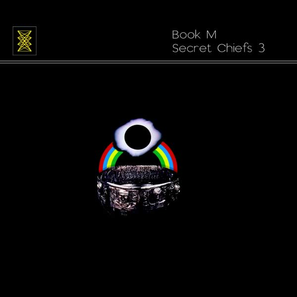 Secret Chiefs 3 — Book M