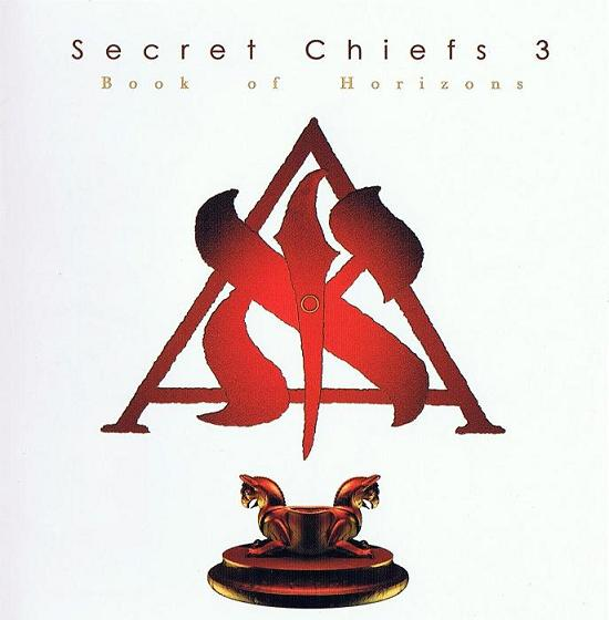 Secret Chiefs 3 — Book of Horizons