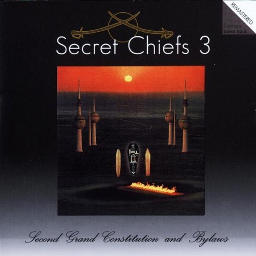 Secret Chiefs 3 — Hurqalya (Second Grand Constitution and Bylaws)