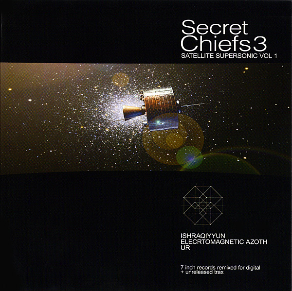 Secret Chiefs 3 — Satellite Supersonic Vol. 1
