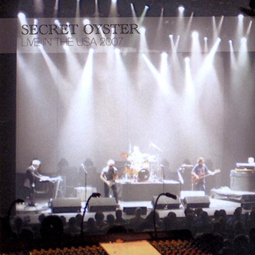 Secret Oyster — Live in the USA 2007