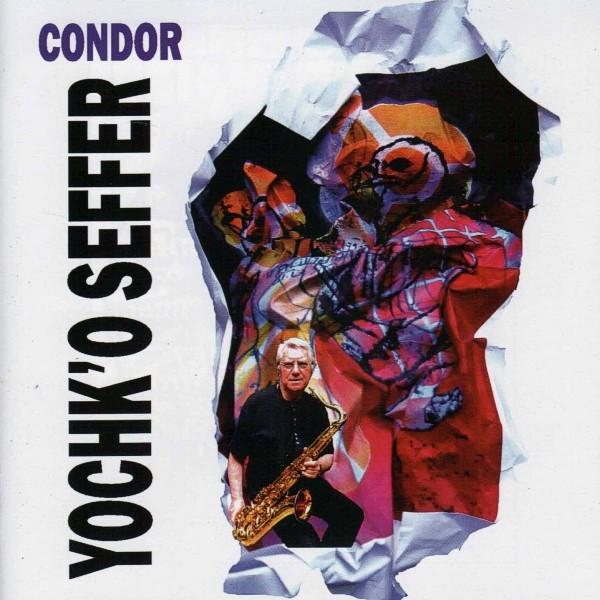 Yochk'o Seffer — Condor