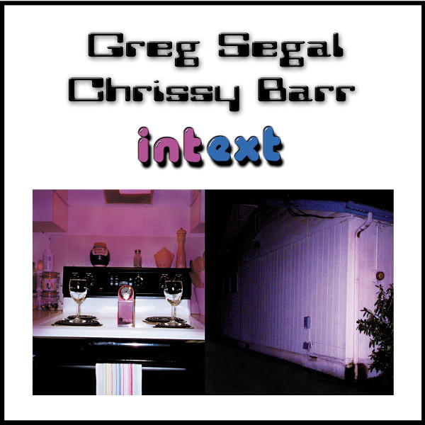Greg Segal / Chrissy Barr — Intext