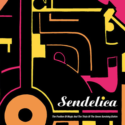 Sendelica — The Pavillion of Magic and Trials of the Seven Surviving Elohim