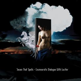 Seven That Spells — Cosmoerotic Dialogue with Lucifer
