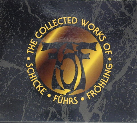The Collected Works of Schicke Führs Fröhling Cover art