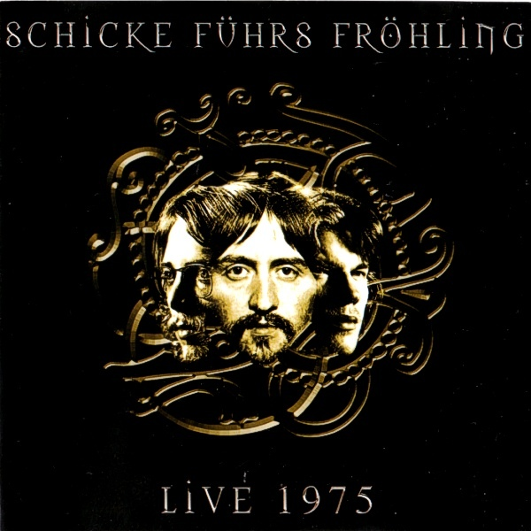 Schicke Führs Fröhling — Live 1975