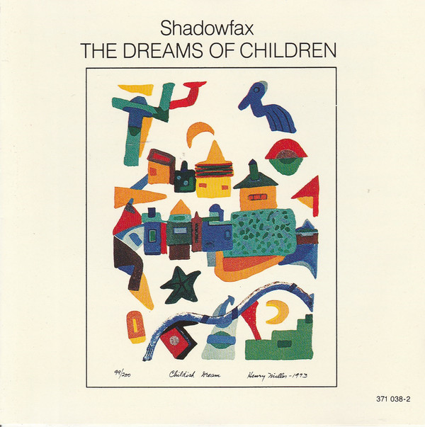 Shadowfax — The Dreams of Children