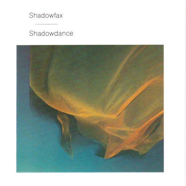 Shadowfax - Shadowdance cover