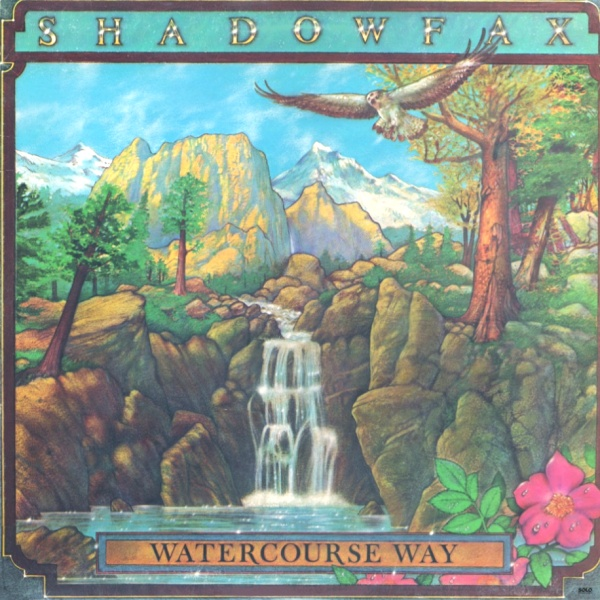 Shadowfax — Watercourse Way