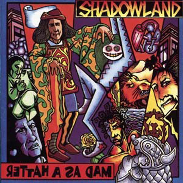 Shadowland — Mad as a Hatter