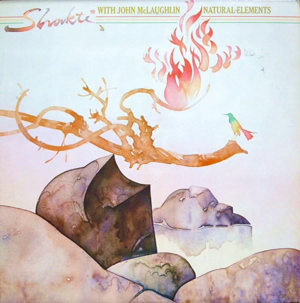 Shakti with John McLaughlin — Natural Elements