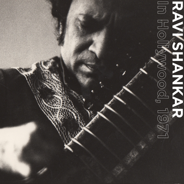 Ravi Shankar — In Hollywood, 1971