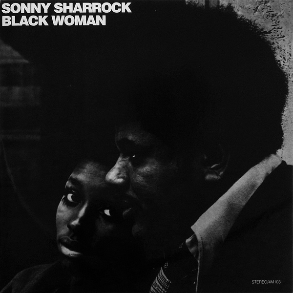 Sonny Sharrock — Black Woman