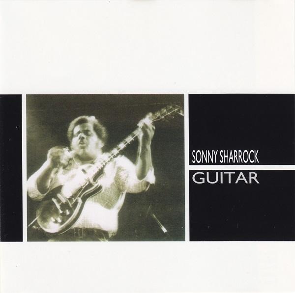 Sonny Sharrock — Guitar