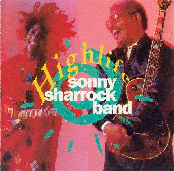 Sonny Sharrock Band — Highlife