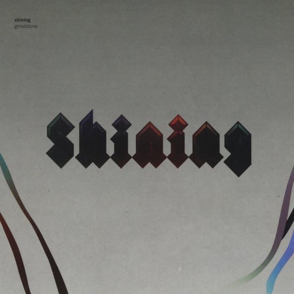Shining — Grindstone